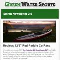 March 2.0 newsletter from green Water Sports