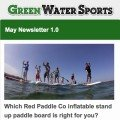 SUP newsletter from Green Water Sports