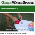 June newsletter for green water sports SUP store