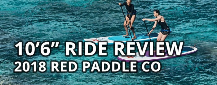 red-paddle-co-10-6-ride-review