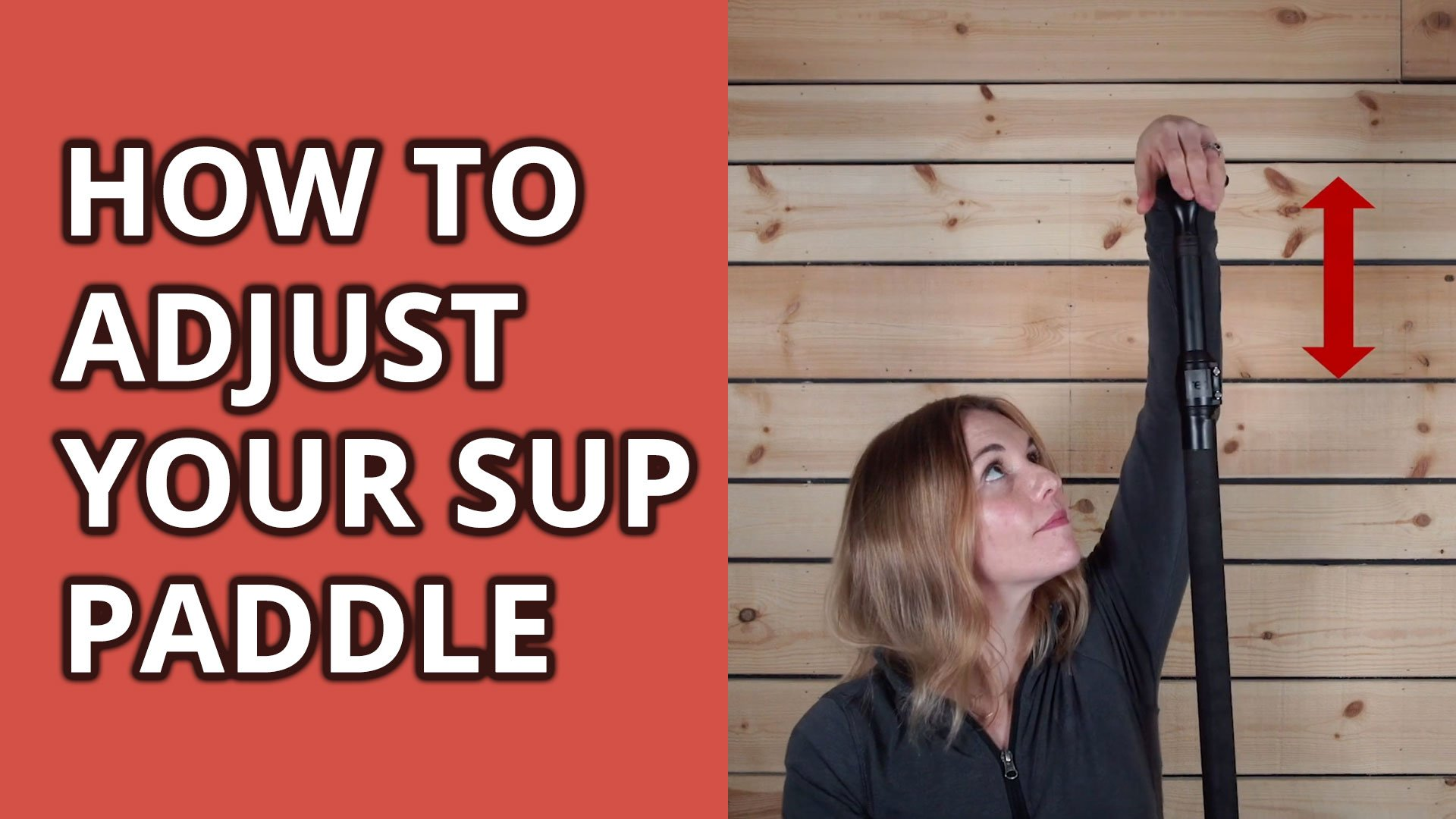 how to adjust your sup paddle 1